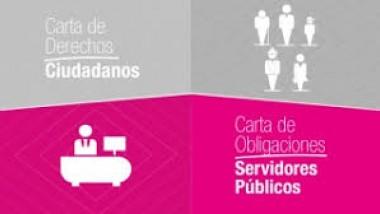 Carta de Derechos de los Ciudadanos / Carta de Obligaciones de los Servidores Públicos